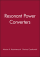 Resonant Power Converters, Solutions Manual (047112849X) cover image