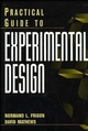 Practical Guide to Experimental Design (047113919X) cover image