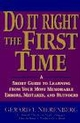 Doing It Right the First Time: A Short Guide to Learning From Your Most Memorable Errors, Mistakes, and Blunders (047114889X) cover image
