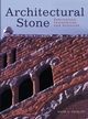 Architectural Stone: Fabrication, Installation, and Selection (047124659X) cover image