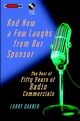 And Now a Few Laughs from Our Sponsor: The Best of Fifty Years of Radio Commercials (047126329X) cover image