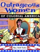Outrageous Women of Colonial America (047138299X) cover image