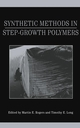 Synthetic Methods in Step-Growth Polymers (047138769X) cover image