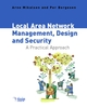 Local Area Network Management, Design and Security: A Practical Approach (047149769X) cover image