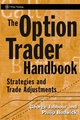 The Option Trader Handbook: Strategies and Trade Adjustments (047166829X) cover image