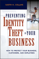 Preventing Identity Theft in Your Business: How to Protect Your Business, Customers, and Employees (047169469X) cover image