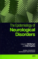 The Epidemiology of Neurological Disorders (072791149X) cover image