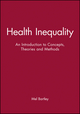 Health Inequality: An Introduction to Concepts, Theories and Methods (074562779X) cover image