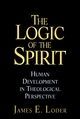 The Logic of the Spirit: Human Development in Theological Perspective (078790919X) cover image