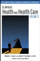 To Improve Health and Health Care Volume X: The Robert Wood Johnson Foundation Anthology (078799409X) cover image