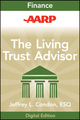 AARP The Living Trust Advisor: Everything You Need to Know about Your Living Trust (111823099X) cover image