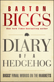 Diary of a Hedgehog: Biggs' Final Words on the Markets (111829999X) cover image
