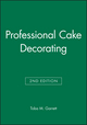 Professional Cake Decorating, 2nd Edition (111832739X) cover image