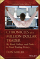 Chronicles of a Million Dollar Trader: My Road, Valleys, and Peaks to Final Trading Victory (111862789X) cover image