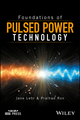 Foundations of Pulsed Power Technology (111862839X) cover image