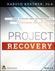Project Recovery: Case Studies and Techniques for Overcoming Project Failure (111880919X) cover image