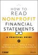 How to Read Nonprofit Financial Statements: A Practical Guide, 3rd Edition (111897669X) cover image