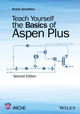 Teach Yourself the Basics of Aspen Plus, 2nd Edition (111898059X) cover image