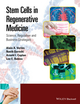 Stem Cells in Regenerative Medicine: Science, Regulation and Business Strategies (111997139X) cover image