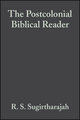 The Postcolonial Biblical Reader (140513349X) cover image