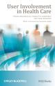 User Involvement in Health Care (140519149X) cover image