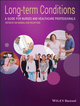 Long-Term Conditions: A Guide for Nurses and Healthcare Professionals (144433249X) cover image