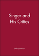 Singer and His Critics (155786909X) cover image