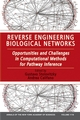 Reverse Engineering Biological Networks: Opportunities and Challenges in Computational Methods for Pathway Inference, Volume 1118 (157331689X) cover image