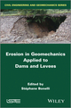 Erosion in Geomechanics Applied to Dams and Levees (184821409X) cover image