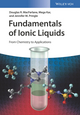Fundamentals of Ionic Liquids: From Chemistry to Applications (352733999X) cover image