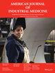 American Journal of Industrial Medicine (AJIM) cover image
