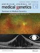 American Journal of Medical Genetics Part C: Seminars in Medical Genetics (AJMC) cover image