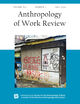 Anthropology of Work Review (AWR) cover image