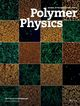 Journal of Polymer Science Part B: Polymer Physics (POL) cover image